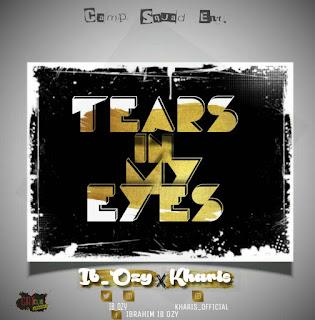 [MUSIC] IB OZY FEAT. KHARIS - TEARS IN MY EYES