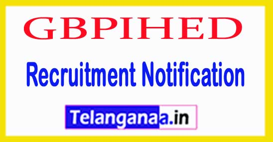 G B Pant Institute of Himalayan Environment  Development GBPIHED Recruitment Notification 2017