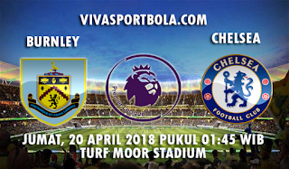 Prediksi Bola Burnley vs Chelsea 20 April 2018