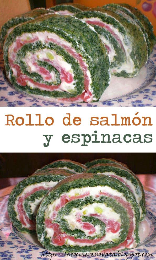 Rollo de salmon y espinacas la cocinera novata pescado queso crema untar receta cocina gastronomia vegana vegetariana verdura