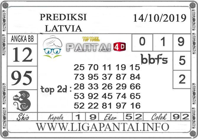 """PREDIKSI TOGEL """"LATVIA"""" PANTAI4D 14 OKTOBER 2019"""