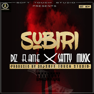 Diz Flame Ft. Satty Music - Subiri