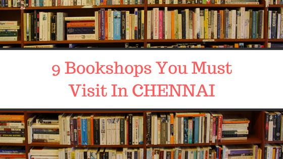 9 Beautiful Bookstores to Explore in Chennai