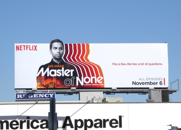 Master of None series premiere billboard