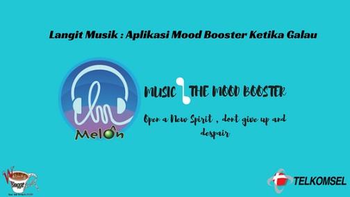 Langit Musik : Aplikasi Mood Booster Ketika Galau