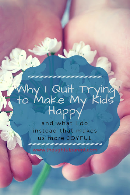 Why I Quit Trying to Make My Kids Happy