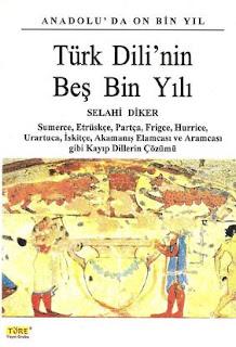 Selahi Diker - Türk Dilinin Beş Bin Yılı