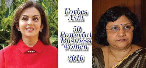 Forbes Asia 50 Powerful Businesswomen 2016 (Nita Ambani & Arundhati Bhattacharya)