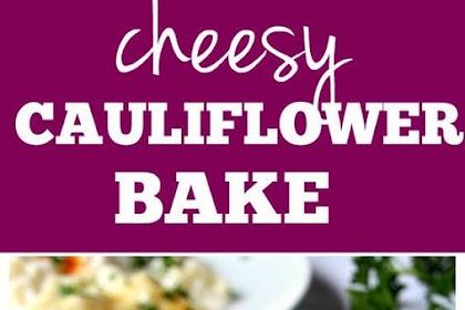 Cheesy Cauliflower Alfredo Bake Recipe