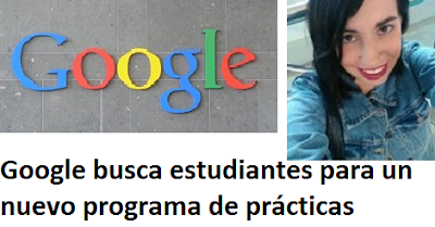 Google busca estudiantes para un nuevo programa de prácticas