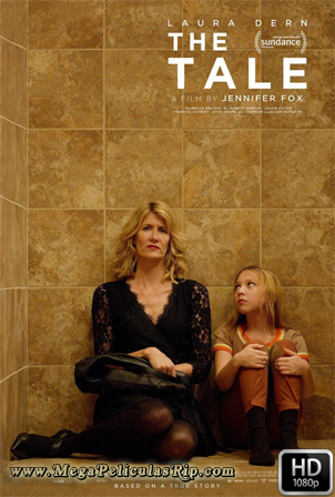 The Tale [1080p] [Latino-Ingles] [MEGA]