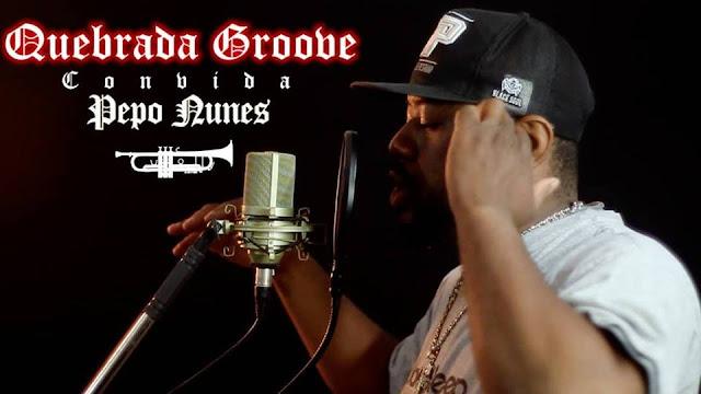 Quebrada Groove Convida: Pepo Nunes