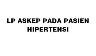 LP Askep HIPERTENSI