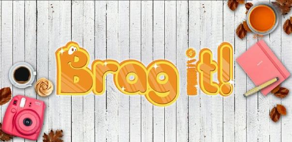 Brag it