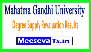 Mahatma Gandhi University MGU Degree Supply Revaluation Results