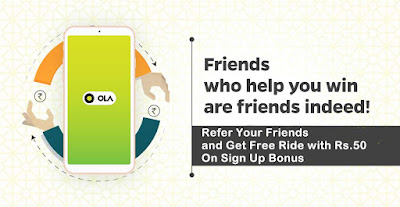 Ola Refer Earn Offer Get  Free Ride with Rs.50 On Sign Up Bonus