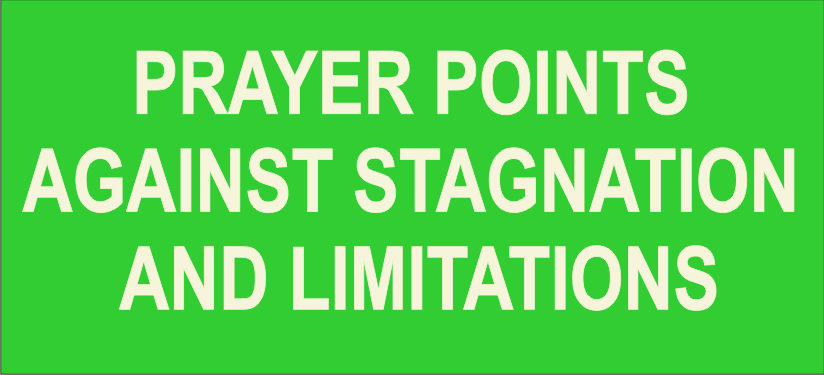 secreteofprayers: PRAYER POINTS AGAINST STAGNATION AND