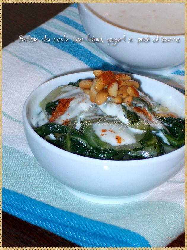 Bietole da coste con tahini, yogurt e pinoli al burro