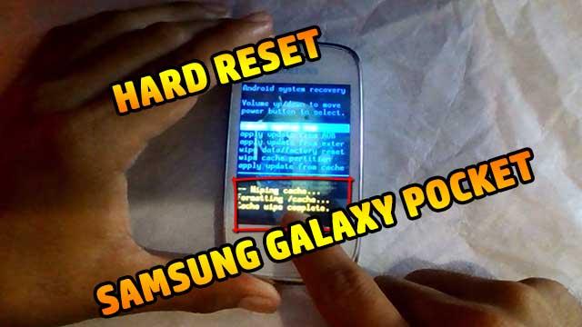 como resetear un Samsung Galaxy Pocket