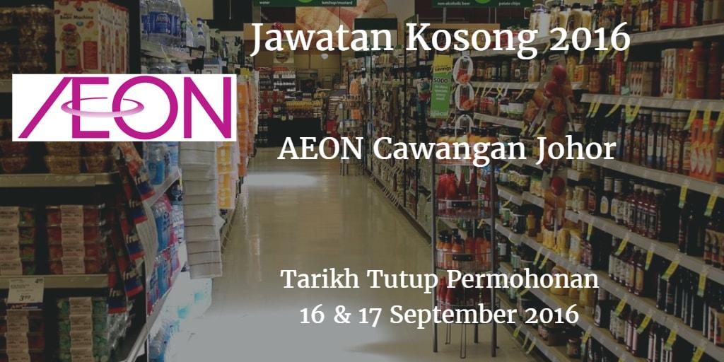 Jawatan Kosong AEON Cawangan Johor 16 & 17 September 2016