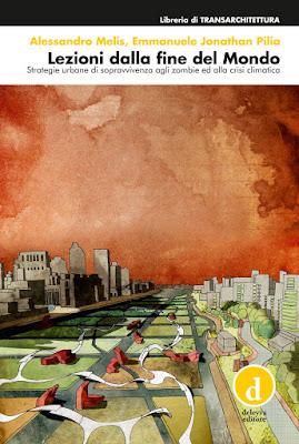 Lezioni dalla Fine del Mondo (A. Melis - E. J. Pilia)