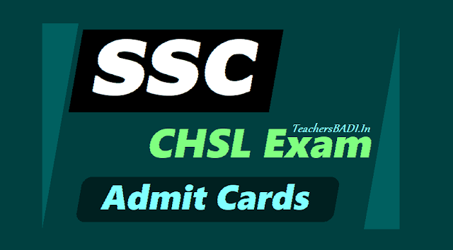 ssc chsl exam admit cards,ssc recruitment admit cards,staff selection commission admit cards,ssc chsl exam date,combined higher secondary level admit cards