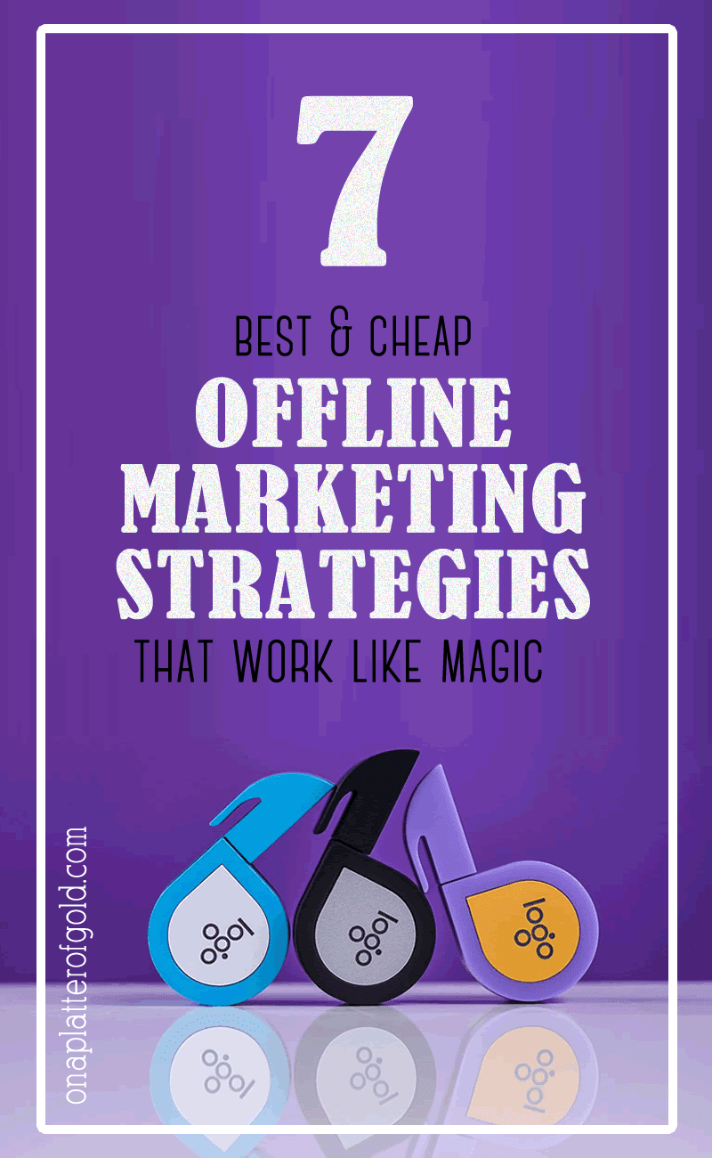 6 Budget-friendly Offline Small Business Marketing Strategies That Work Like Magic