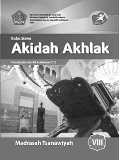 Akidah Akhlak Buku Siswa Kelas 8-VIII Kurikulum 2013 Revisi