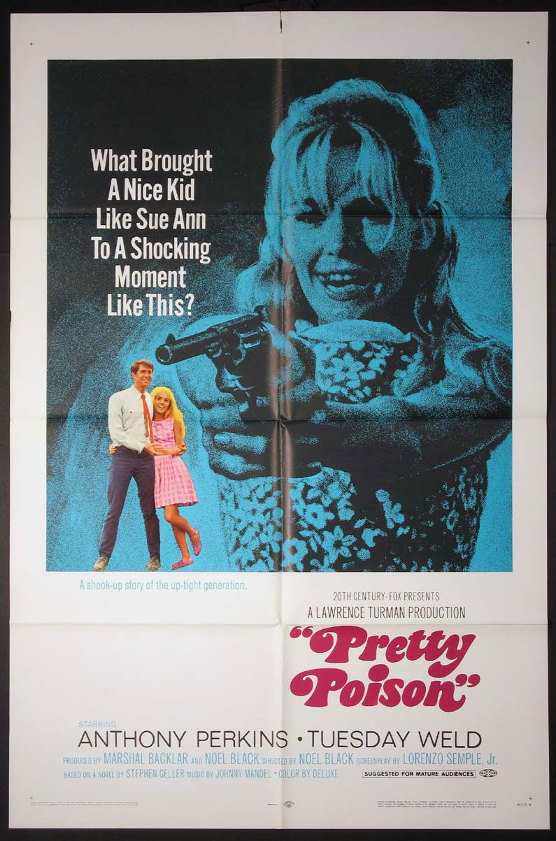 58ad158448 Pretty Poison is a 1968 psychological thriller/black comedy film directed  by Noel Black, starring Anthony Perkins and Tuesday Weld, about an  ex-convict and ...
