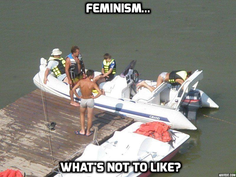 Feminism What's not to like? funny meme picture