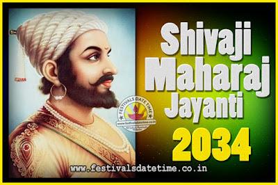 2034 Chhatrapati Shivaji Jayanti Date in India, 2034 Shivaji Jayanti Calendar