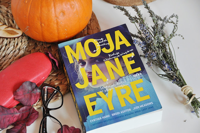 """Moja Jane Eyre"" - Cynthia Hand, Jodi Meadows, Brodi Ashton"