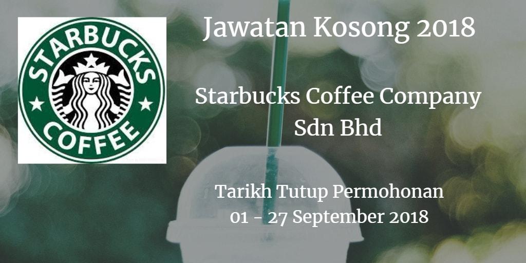 Jawatan Kosong Starbucks Coffee Company Sdn Bhd 01 - 27 September 2018