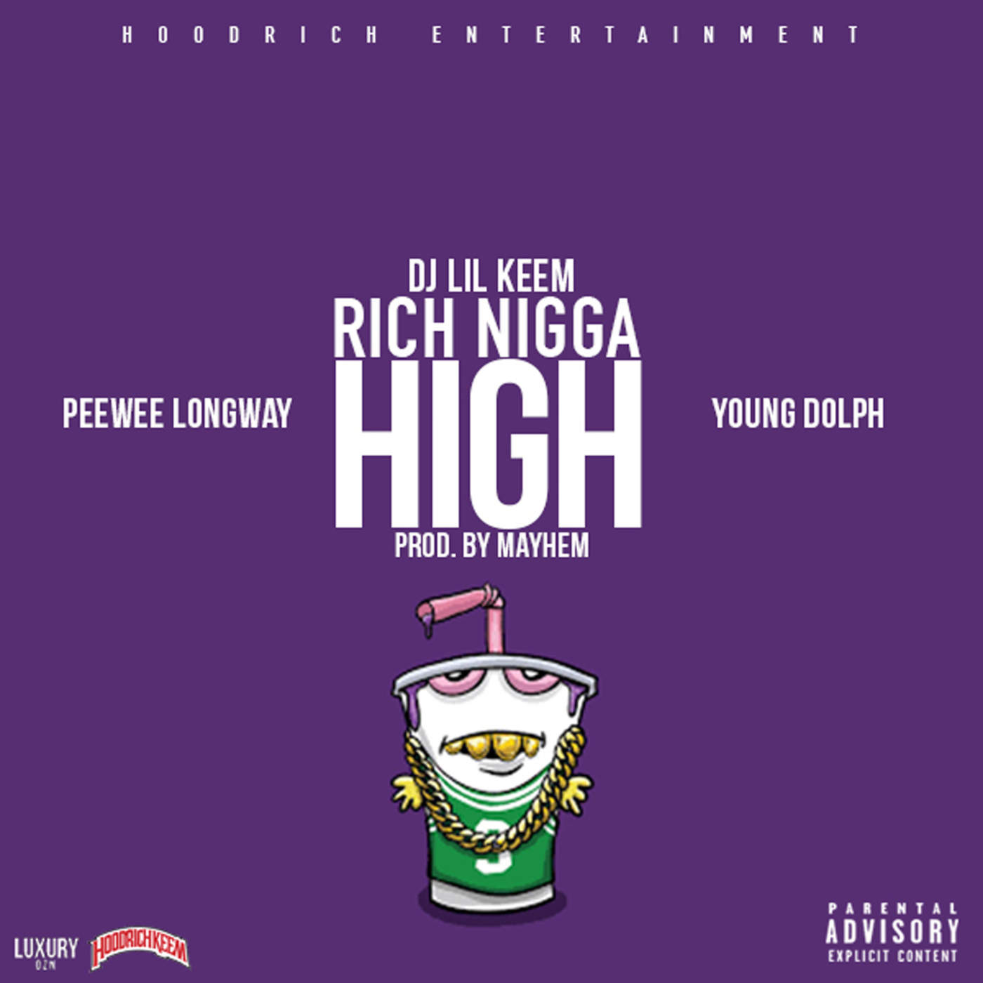 DJ Lil Keem - Rich Nigga High (feat. Peewee Longway & Young Dolph) - Single Cover