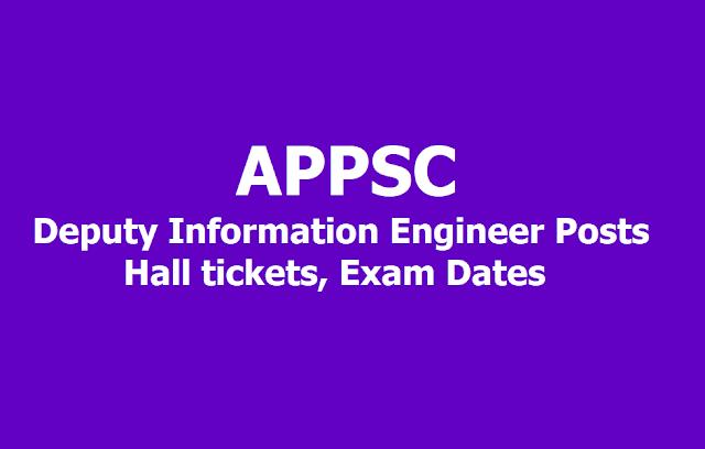 APPSC Deputy Information Engineer Posts Hall tickets, Exam Dates 2019