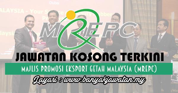 Jawatan Kosong 2017 di Majlis Promosi Eksport Getah Malaysia (MREPC)