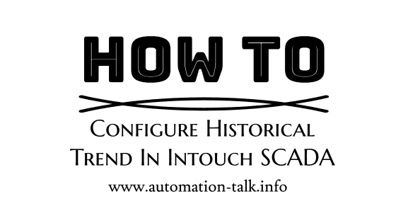 Configure Historical Trend in Intouch SCADA