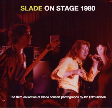 Ian Edmundson's Slade concert photobook.