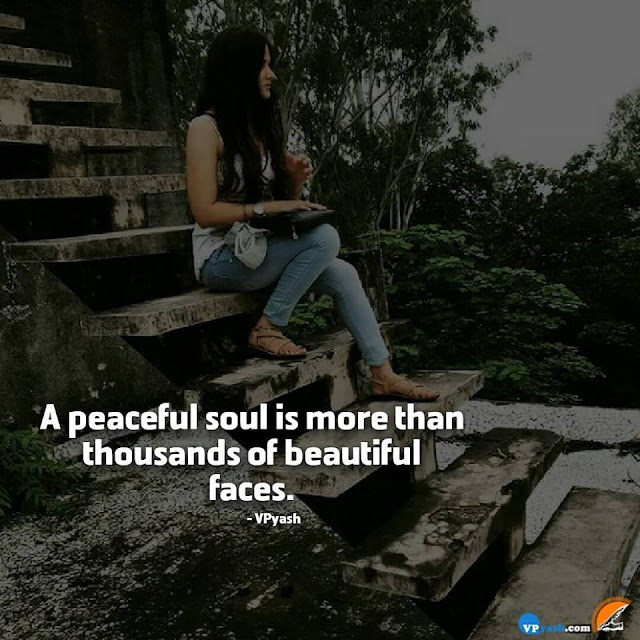 A Peaceful Soul Make You Beautiful Than A Beautiful Face