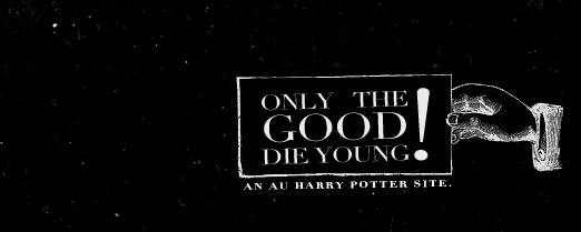 Only the Good Die Young [Quill]