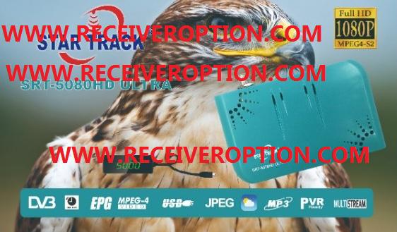 STAR TRACK SRT-5080HD ULTRA RECEIVER POWERVU KEY NEW SOFTWARE