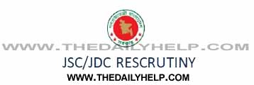 JSC and JDC Rescrutiny Result- 2016