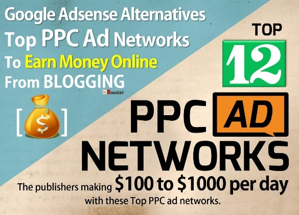 Best Google Adsense Alternatives - Best PPC Ad Networks Programs To Earn Money Online From Blogging