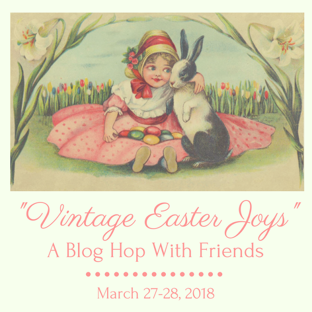 Vintage Easter Joys blog hop