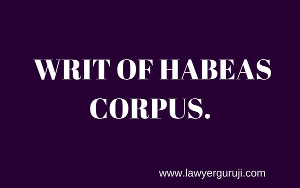 WRIT OF HABEAS CORPUS.