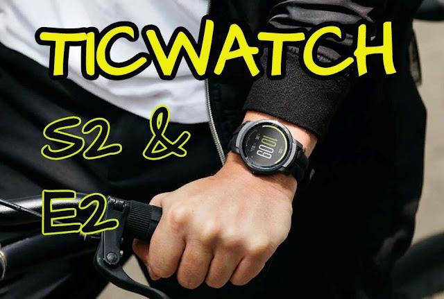TICWATCH S2 E2 Smartwatch