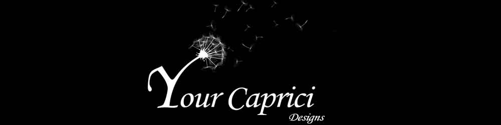 Your Caprici Designs