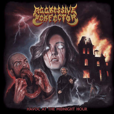 "AGGRESSIVE PERFECTOR - ""HAVOC AT THE MIDNIGHT HOUR"""