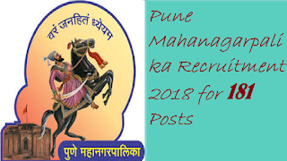 Pune Mahanagarpalika Recruitment 2018 for 181 Posts