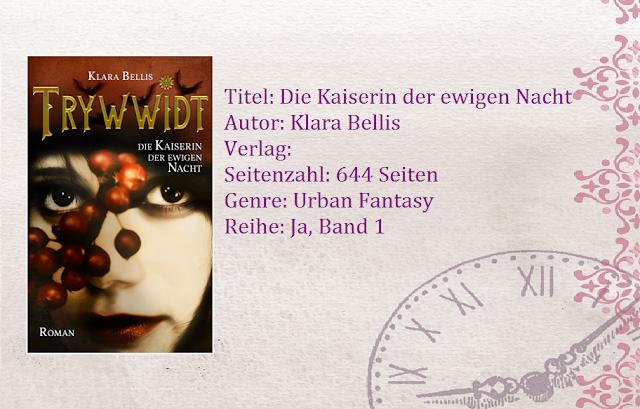 [Rezension] Trywwidt Kaiserin ewigen Nacht Klara Bellis